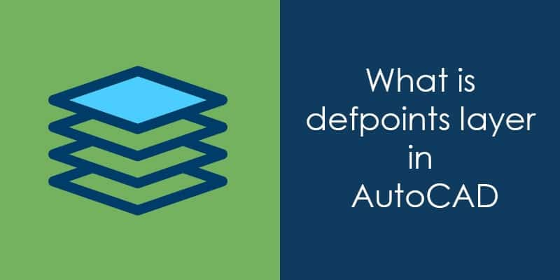 What is Defpoints layer of AutoCAD
