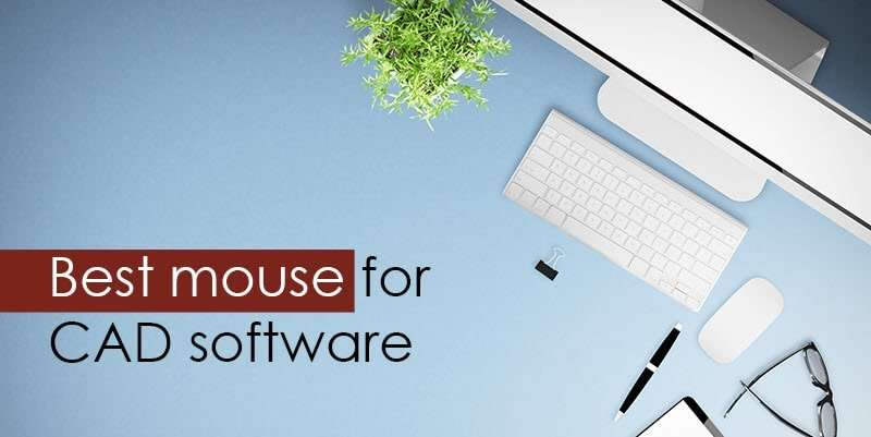 Ten Best Mouse For Cad Software Users Updated