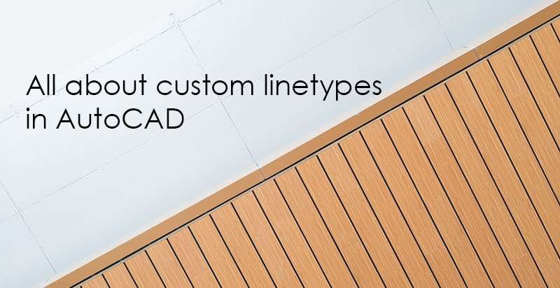 Making simple and complex linetypes in AutoCAD